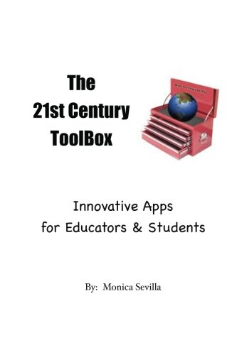 9781475155068: The 21st Century Toolbox:  Innovative Apps for Educators and Students