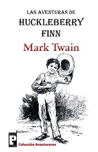 9781475155594: Las aventuras de Huckleberry Finn (Spanish Edition)