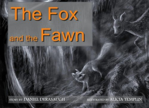 9781475162943: The Fox and the Fawn