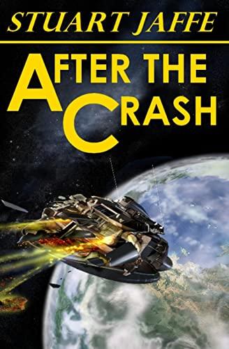 9781475165968: After The Crash