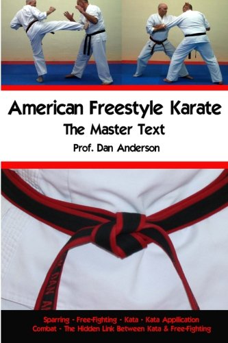 9781475166163: American Freestyle Karate - The Master Text