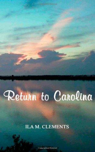 Return to Carolina: Clements, Ila M