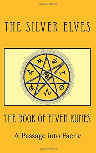 9781475167597: The Book of Elven Runes: A Passage into Faerie