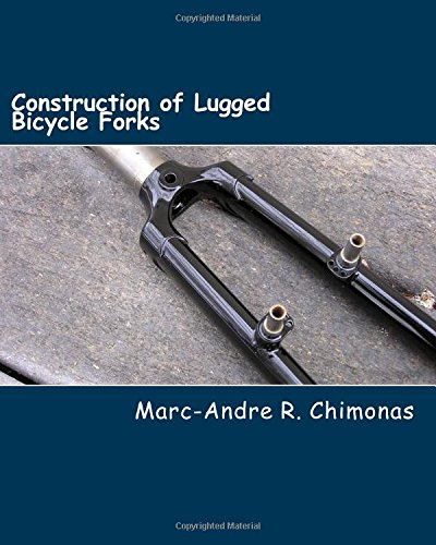 9781475169966: Construction of Lugged Bicycle Forks