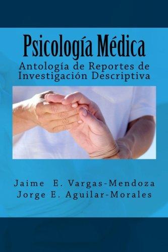 9781475176605: Psicología Médica: Antología de reportes de investigación descriptiva (Spanish Edition)