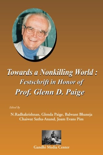 Towards a Nonkilling World: Festschrift in Honor: N. Radhakrishnan, Balwant