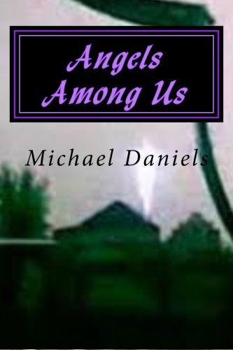 9781475178982: Angels Among Us: A Brief Look at the Origin of Angles