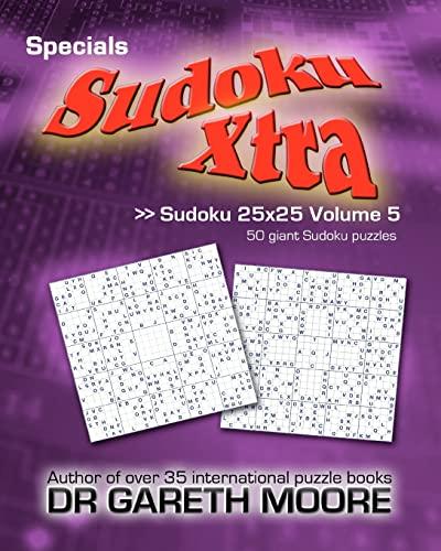 9781475180169: Sudoku 25x25 Volume 5: Sudoku Xtra Specials
