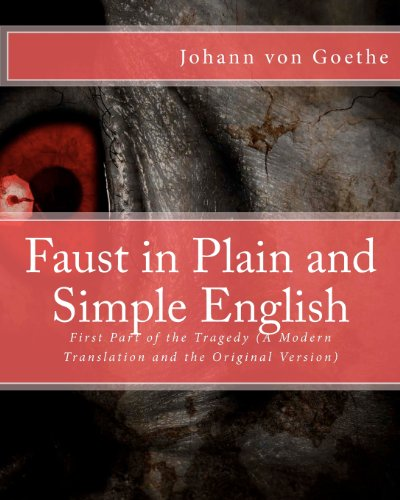 9781475181678: Faust in Plain and Simple English: First Part of the Tragedy (A Modern Translation and the Original Version) (Classic Retold)