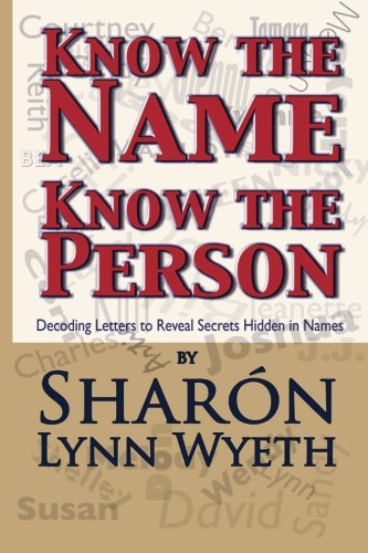 9781475181845: Know the Name; Know the Person: How a Name Can Predict Thoughts, Feelings and Actions