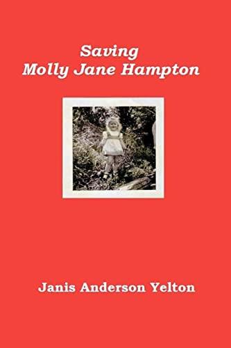 9781475182354: Saving Molly Jane Hampton