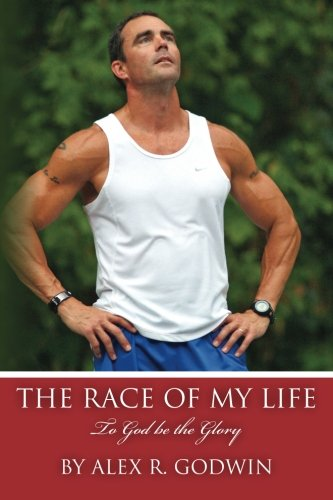 9781475182385: The Race of My Life: To God be the Glory