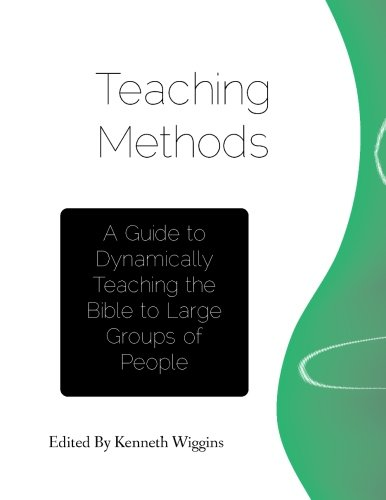 9781475183344: Teaching Methods: A guide to dynamically teaching the Bible to large groups of people