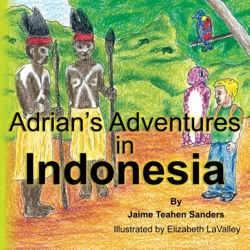 9781475184891: Adrian's Adventures in Indonesia