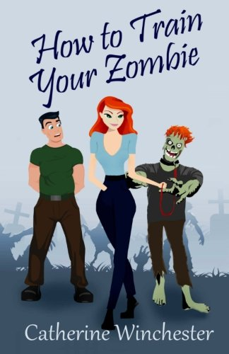 9781475185140: How to Train Your Zombie