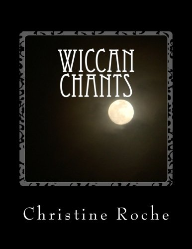 9781475190007: Wiccan Chants