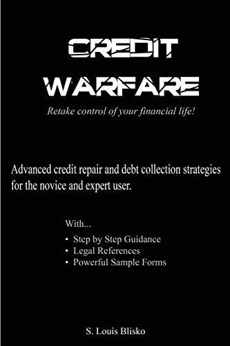 9781475191141: Credit Warfare: Advanced Credit Repair and Debt Collection Strategies for the Novice and Expert User, Vol. 1