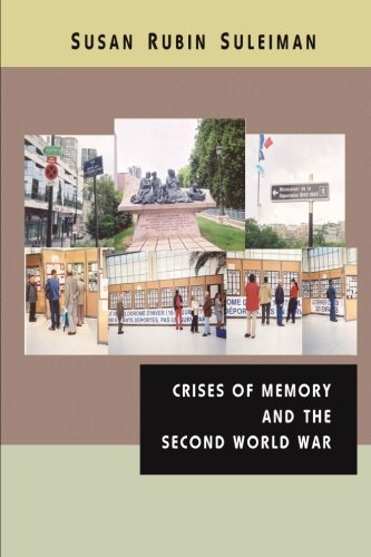9781475191530: Crises of Memory and the Second World War