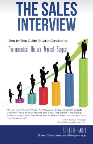 9781475191875: The Sales Interview: Step-by-Step guide for Sales Candidates: Pharmaceutical - Biotech - Medical - Surgical (Volume 1)