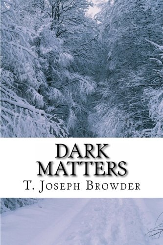 9781475192063: Dark Matters