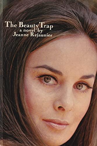 The Beauty Trap: Jeanne Rejaunier