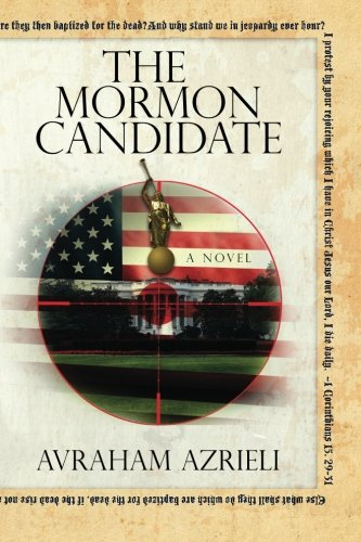 9781475194517: The Mormon Candidate