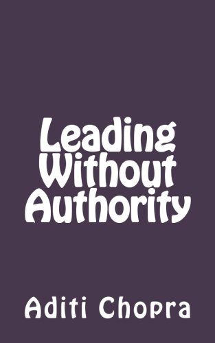 9781475194920: Leading Without Authority