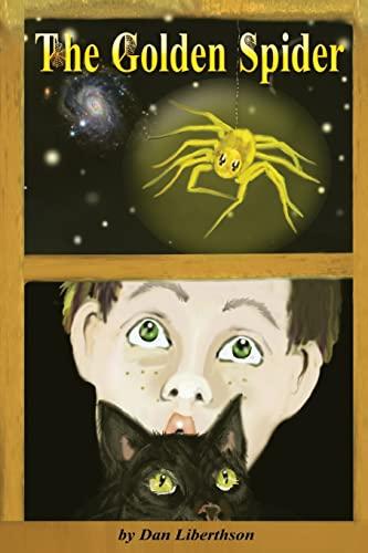The Golden Spider: A Fantasy Novel for Children 9-14 Years Old: Liberthson, Dan
