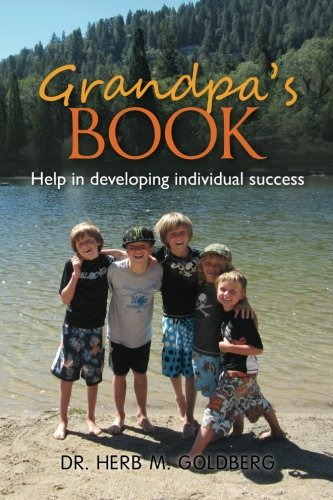 9781475196160: Grandpa's Book-Looking Back and Going Forward: Help in developing individual success