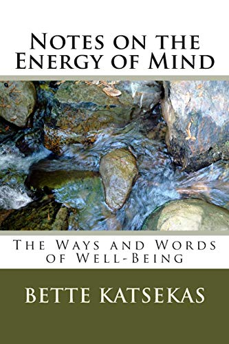 9781475197594: Notes on the Energy of Mind