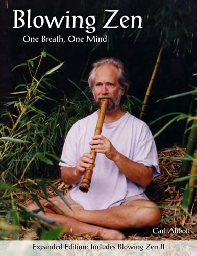 Blowing Zen: Expanded Edition: One Breath One: Carl Abbott