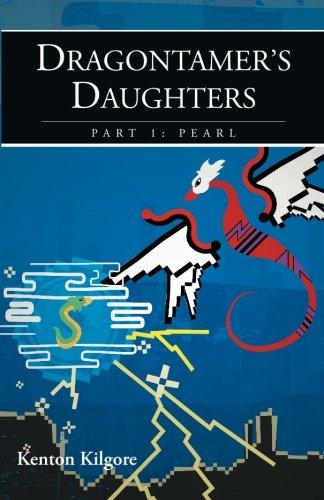 9781475200645: Dragontamer's Daughters, Part 1: Pearl