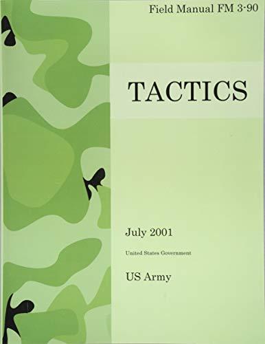 9781475200768: Field Manual FM 3-90 Tactics July 2001