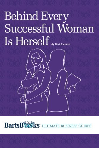 9781475201116: Behind Every Successful Woman Is Herself