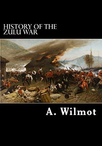 9781475201437: History of the Zulu War