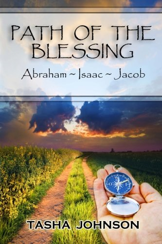 9781475202885: Path of the Blessing: Abraham ~ Isaac ~ Jacob