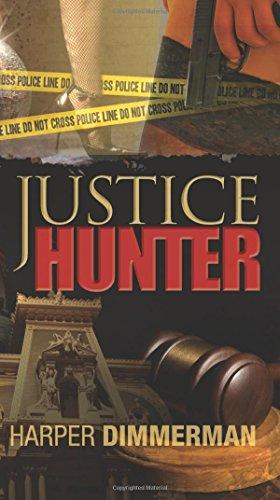 9781475207323: Justice Hunter