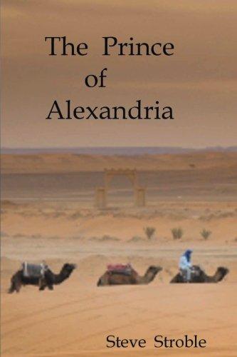 9781475207620: The Prince of Alexandria