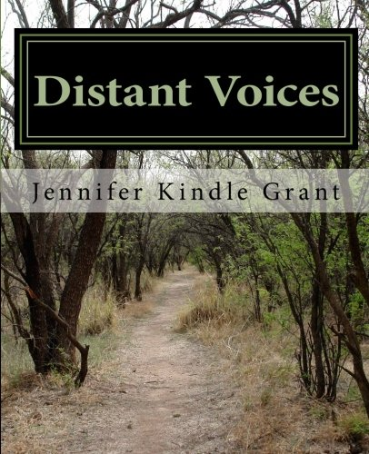9781475209112: Distant Voices ~ Our Kindle Heritage: The Ancestral Line of Effie Thompson Kindle (Volume 1)