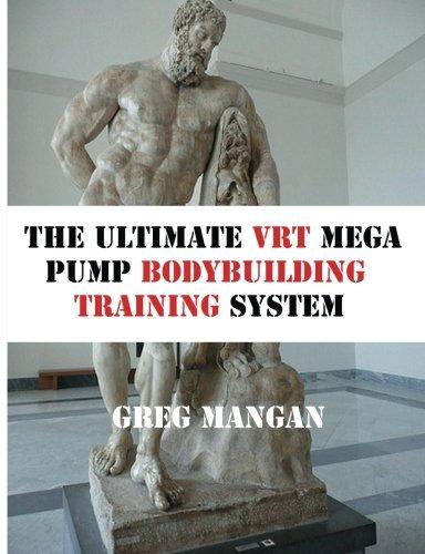 9781475209174: The Ultimate VRT Mega Pump Bodybuilding Training System