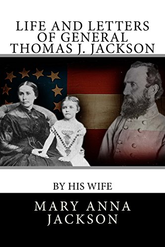 9781475213904: Life and Letters of General Thomas J. Jackson