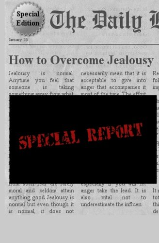 How To Overcome Jealousy: Jealousy: Ybanez R.N, Francis Oliver H.