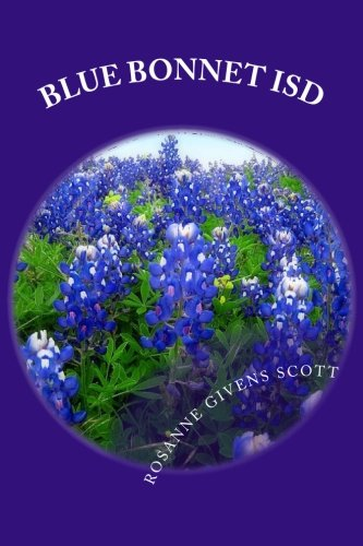 9781475218985: Blue Bonnet ISD