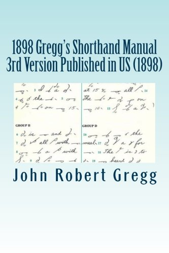 9781475219258: 1898 Gregg's Shorthand Manual 3rd Version Published in US (1898)