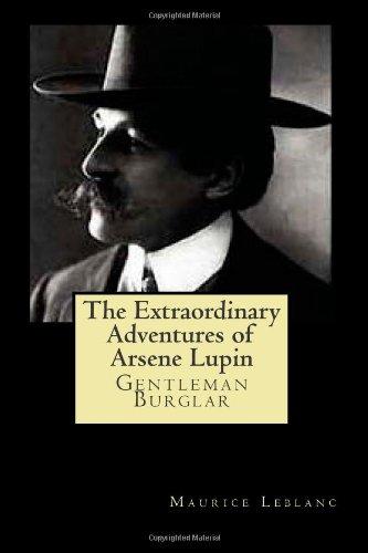 9781475219838: The Extraordinary Adventures of Arsene Lupin
