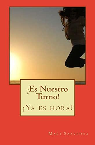 9781475221169: Es Nuestro Turno! (Spanish Edition)