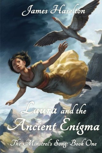 Laura and the Ancient Enigma: The Minstrel's Song: Book One