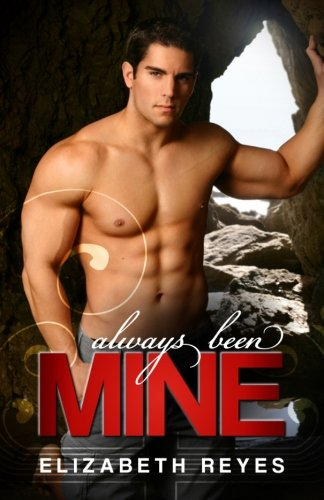 9781475221862: Always Been Mine: The Moreno Brothers #2