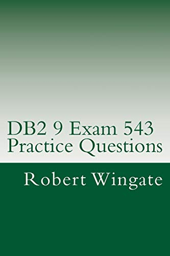 9781475222210: DB2 9 Exam 543 Practice Questions