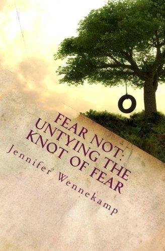 9781475222692: Fear Not: Untying the Knot of Fear